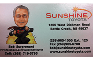 Bob Surprenant - Sunshine Toyota - call 269-719-5795