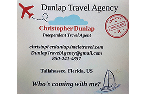 Chris Dunlap - Dunlap Travel - call 850-241-4857