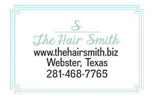 The Hair Smith - 281-468-7765 - www.theharismith.biz