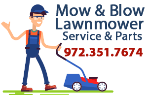Mow & Blow Lawnmover Service & Parts - 972-351-7674